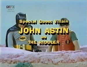 Special Guest John Astin as The Riddler